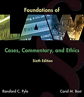Foundations of Law: Cases, Commentary and Ethics