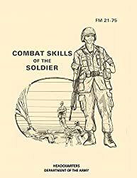 FM 21-75 Combat Skills of the Soldier (1984)
