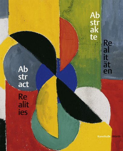 Abstract Realities: Pictures and Sculptures in the Wurth Collection