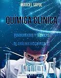 QUÍMICA CLÍNICA: FUNDAMENTOS Y TÉCNICAS DE ANÁLISIS BIOQUÍMICO II