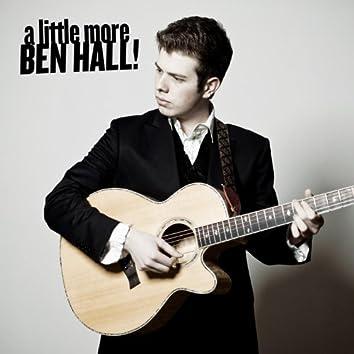 A Little More Ben Hall !