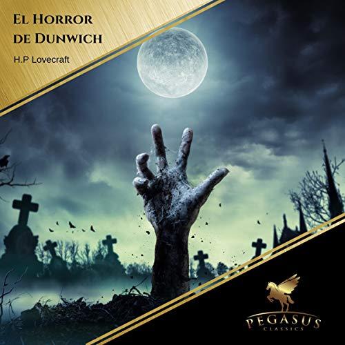 El Horror de Dunwich audiobook cover art
