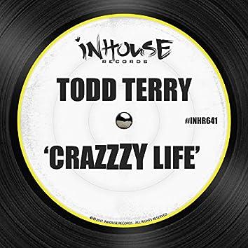 Crazzzy Life