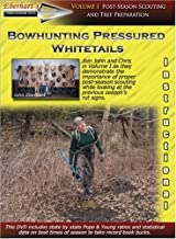 Bowhunting Pressured Whitetails volume 1