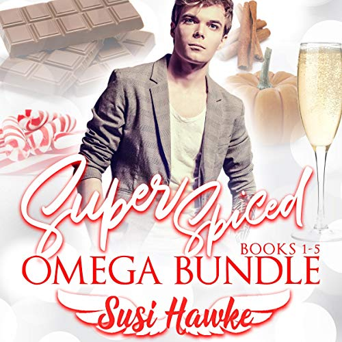 Super Spiced Omega Bundle: Books 1-5 Audiobook By Susi Hawke cover art