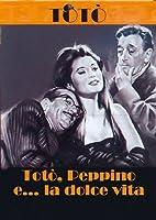 Toto', Peppino E La Dolce Vita [Italian Edition]