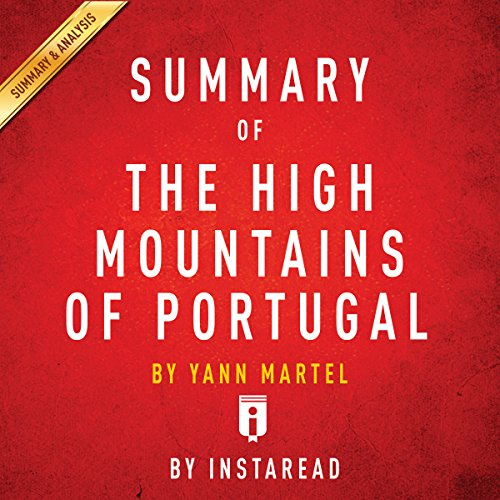 Summary of The High Mountains of Portugal by Yann Martel | Includes Analysis audiobook cover art