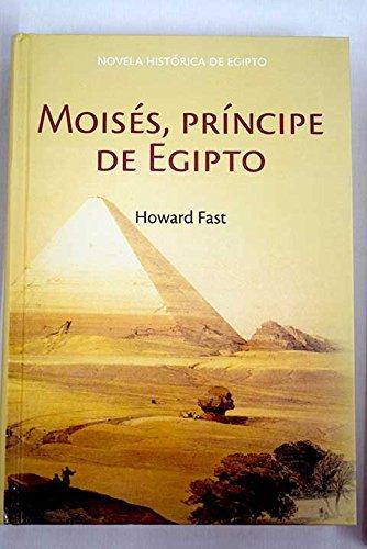 Moisés. Príncipe De Egipto