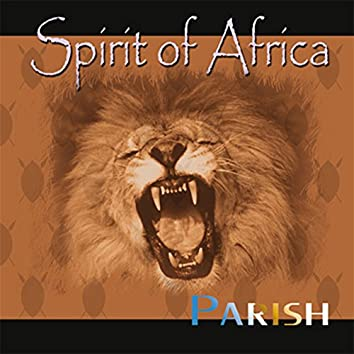 Spirit of Africa (Remastered)