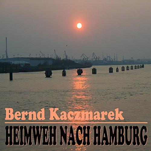 Heimweh nach Hamburg