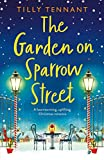 The Garden on Sparrow Street: A heartwarming, uplifting Christmas romance