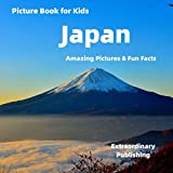 Picture Book for Kids: Japan: Amazing Pictures & Fun Facts