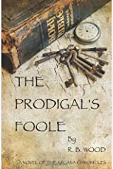 The Prodigal's Foole Paperback
