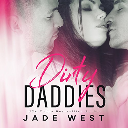Dirty Daddies audiobook cover art