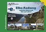 Elbe-Radweg zwischen Riesa und Ustí nad Labem - Sächsische Weinstraße: Radroutenführer