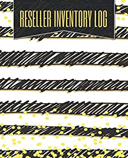 Reseller Inventory Log: Reselling Inventory Management Organizer and Log Book