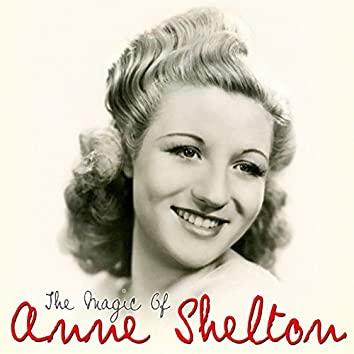 The Magic Of Anne Shelton