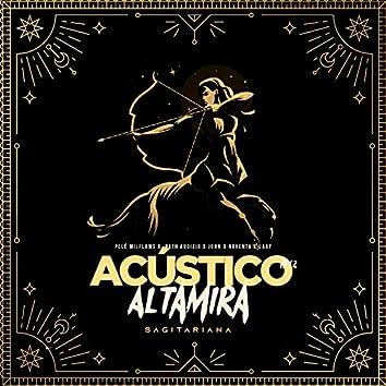 Acústico Altamira #12 - Sagitariana