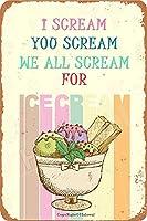 私はあなたを悲鳴私たちは皆を悲鳴アイスクリームメタルロゴレトロポスタークリエイティブホームウォールデコレーションガーデンバーカフェクラブ8インチx12」