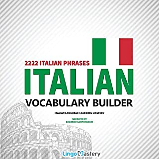 Couverture de Italian Vocabulary Builder: 2222 Italian Phrases to Learn Italian and Grow Your Vocabulary