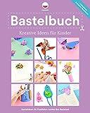 Bastelbuch Kreative Ideen für Kinder: Kreative Bastelideen, die Kinder und Erwachsene mit dem PepMelon Jumbo Box Bastelset zusammen basteln können.: 1 (Jumbo Box Original)