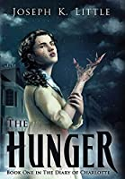 The Hunger: Book One in the Diary of Charlotte (The Shadowed Earth)