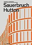 Sauerbruch Hutton (DETAIL Special)