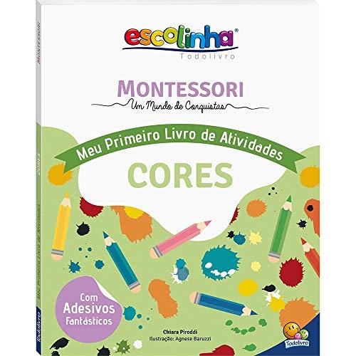 Escolinha Montessori - Meu Primeiro Livro de Atividades... Cores