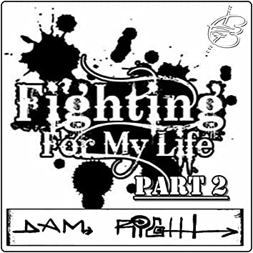 Fighting for My Life, Pt. 2 - Single