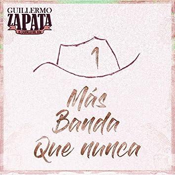 Más Banda Que Nunca, Pt. 1
