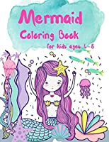 Mermaid Coloring Book for Kids ages 4-8: Great Coloring & Activity Book for Kids with Cute Mermaids, 40 Cute Unique Coloring Pages, A Coloring and Activity Book for Kids, Designed to encourage positive thinking, Great Gift for Girls and Boys