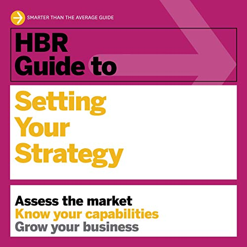Couverture de HBR Guide to Setting Your Strategy