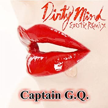 Dirty Mind Exotic Remix - Single