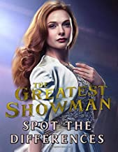 Greatest Showman Spot The Difference: Stress Relief Greatest Showman Adult Spot-the-Differences Activity Books