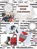FASHION BOOK COLORIAGE: CARNET DE COLORIAGE DE MODE POUR LES FILLES de 6 à 10 ANS