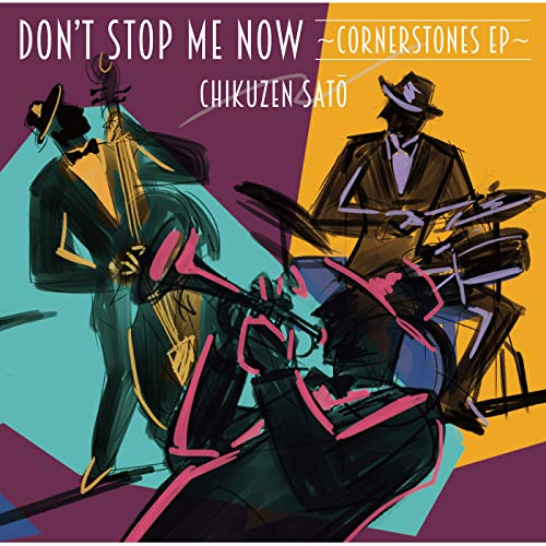 [Album]Don't Stop Me Now ~Cornerstones EP~ – 佐藤竹善[FLAC + MP3]
