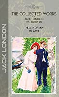 The Collected Works of Jack London, Vol. 20 (of 25): The Faith of Men; The Game (Bookland Classics)