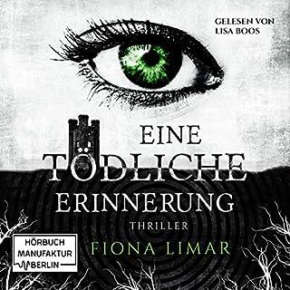 Eine tödliche Erinnerung     Iris Forster 1              Autor:                                                                                                                                 Fiona Limar                               Sprecher:                                                                                                                                 Lisa Boos                      Spieldauer: 9 Std. und 4 Min.     60 Bewertungen     Gesamt 4,4