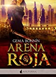 Arena Roja: 29 (Literatura Mágica)