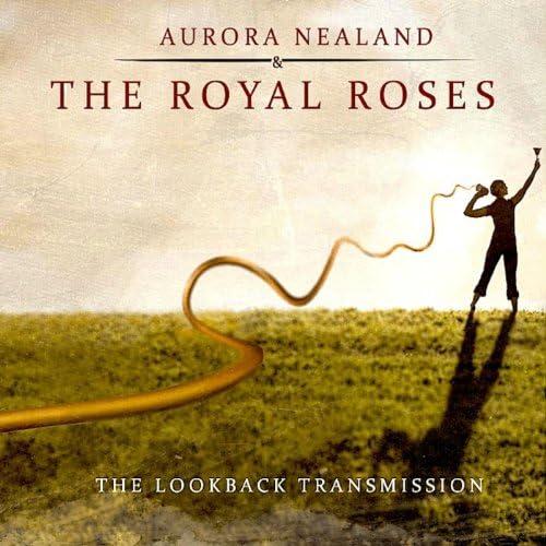 Aurora Nealand & The Royal Roses