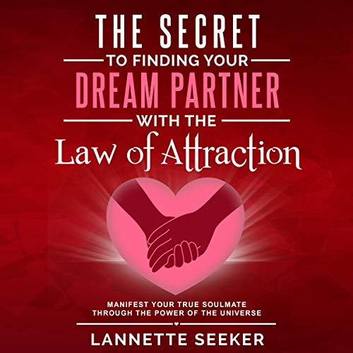 The Secret to Finding Your Dream Partner with the Law of Attraction Titelbild