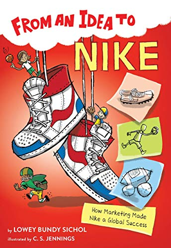 From an Idea to Nike How Marketing Made Nike a Global Success