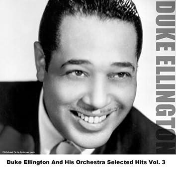 Duke Ellington And His Orchestra Selected Hits Vol. 3