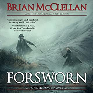 Forsworn: A Powder Mage Novella cover art