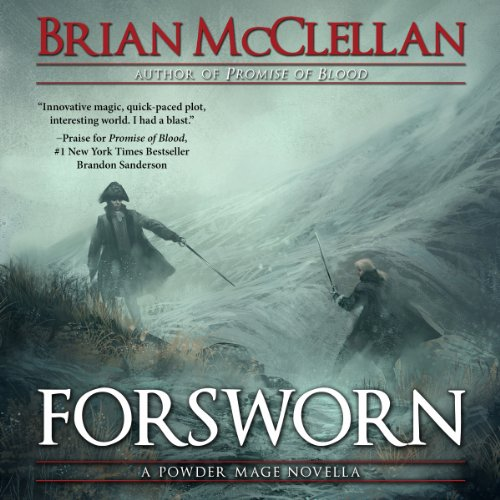 Forsworn: A Powder Mage Novella audiobook cover art