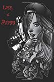LIKE A BOSS: 120 Page Blank Lined Notebook Journal Gangsta Girl with Gun Sexy Tattoo Roses and Snap Back Hat