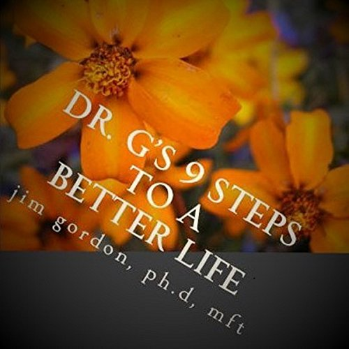 Dr. G's 9 Steps to a Better Life audiobook cover art