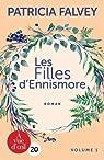 Les Filles d'Ennismore : 2 volumes par Falvey