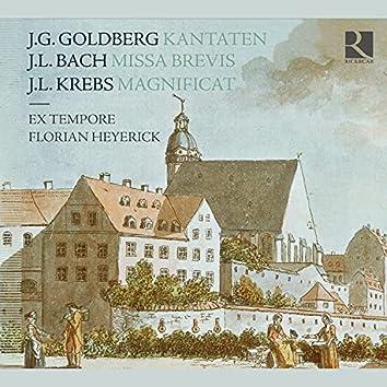 Goldberg, Bach & Krebs: Kantaten, Missa Brevis & Magnificat