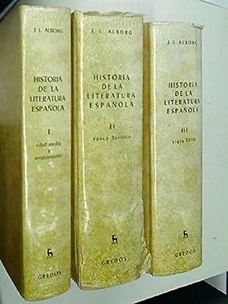 Historia de Literatura Espanola. (3 Volumes) 1: Edad Media y Renacumiento 2: Época Barroca 3: Siglo XVIII.